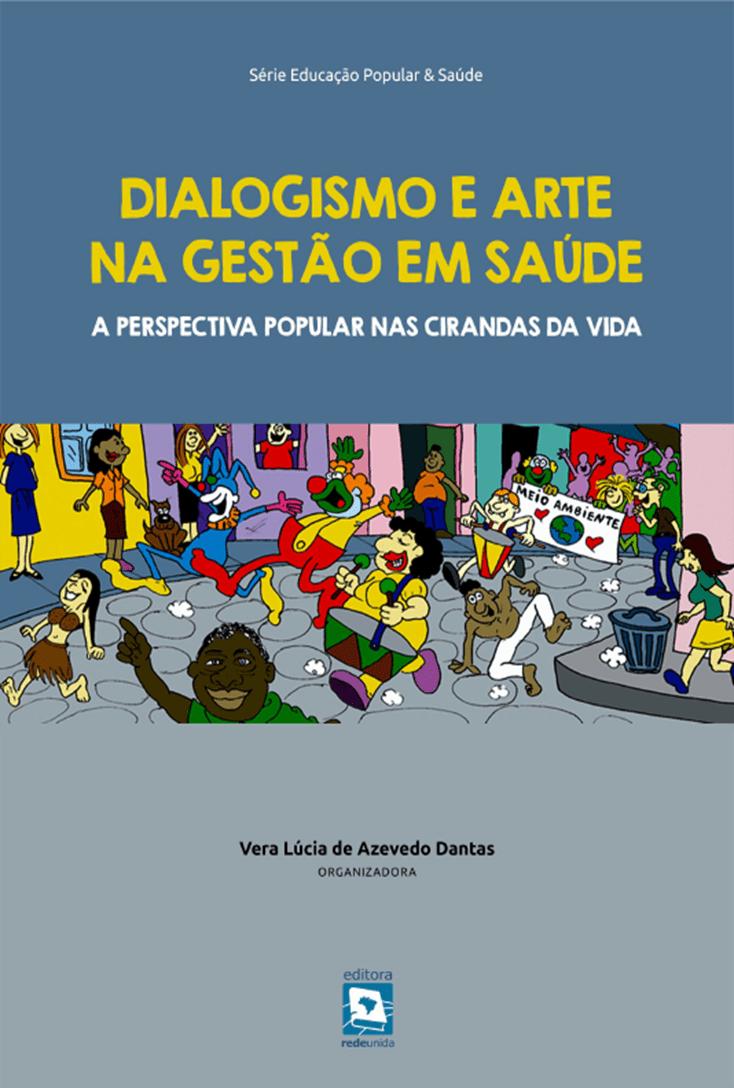 Dialogismo e Arte na Gestão em Saúde: A Perspectiva Popular nas Cirandas da Vida