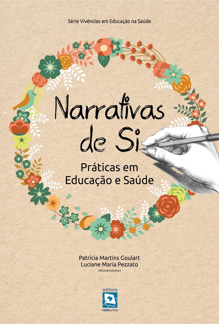 Narrativas de si: Práticas em Educação e Saúde