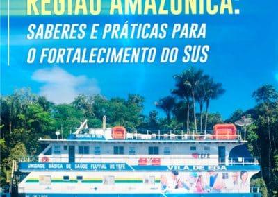 Atenção Básica na Região Amazônica:saberes e práticas para o fortalecimento do SUS