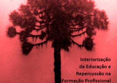 Interiorização da Educação e Repercussão na Formação Profissional