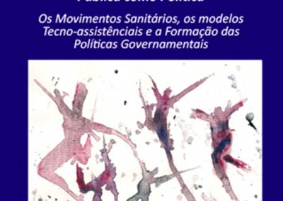 A Saúde Pública como Política