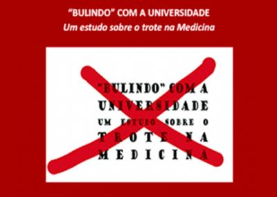 Bulindo com a Universidade: um estudo sobre o trote na Medicina