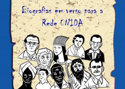 Biografia em verso para a Rede UNIDA