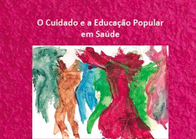 O Cuidado e a Educação Popular em Saúde