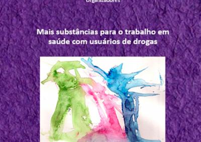 Mais substâncias para o trabalho em saúde com usuários de drogas
