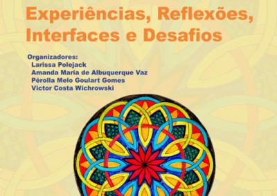 Psicologia e Políticas Públicas na Saúde: Experiências, Reflexões, Interfaces e Desafios