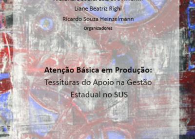 Atenção Básica em Produção: Tessituras do Apoio na Gestão Estadual do SUS