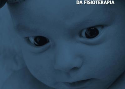 Caderno de atenção integral à saúde da criança no âmbito da Fisioterapia
