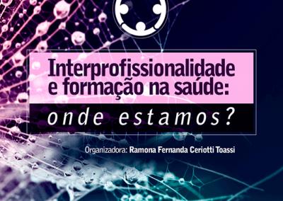 Interprofissionalidade e formação na saúde – Vol.06