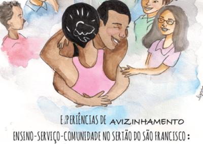 Experiências de avizinhamento ensino-serviço-comunidade no sertão do São Francisco: contações do vivido e refletido