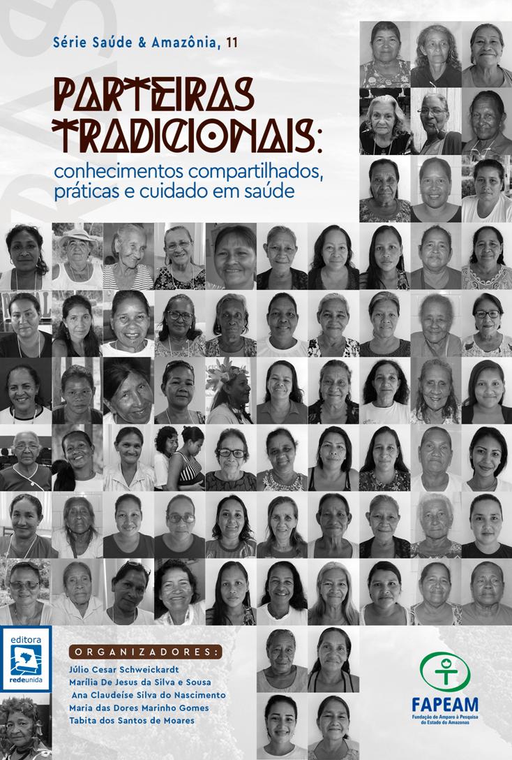 PARTEIRAS TRADICIONAIS: conhecimentos compartilhados, práticas e cuidado em saúde