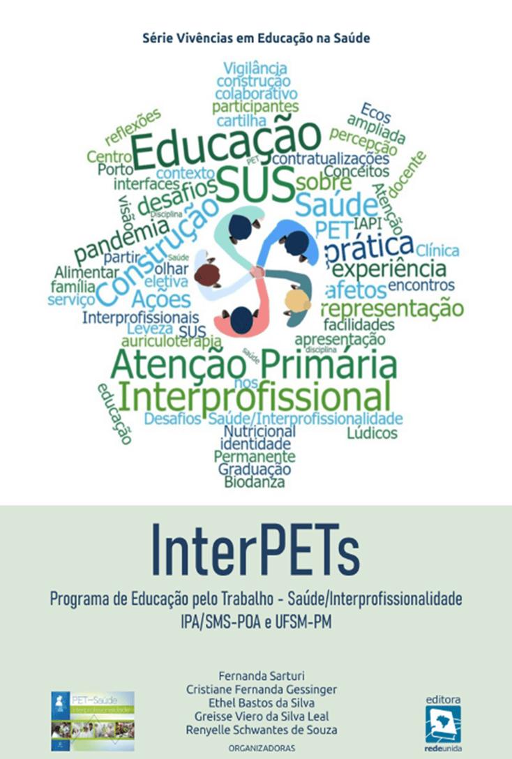 Programa de Educação pelo Trabalho: Saúde/Interprofissionalidade IPA/SMS-POA e UFSM-PM