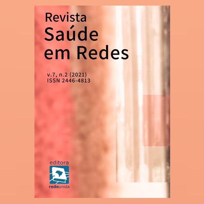 Revista Saúde em Redes – v.7, n. 2 (2021) – ISSN 2446-4813