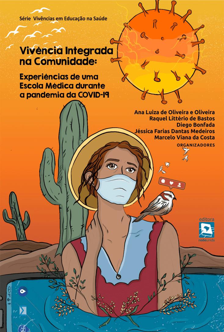 Vivência integrada na comunidade: experiências de uma escola médica durante a pandemia da Covid-19